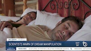 In-Depth: Scientists warn of dream manipulation