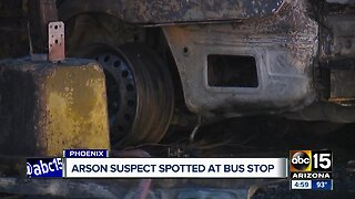 Phoenix arson suspect spotted, arrested at bus stop