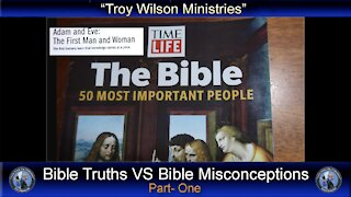 Bible truths VS Bible misconceptions