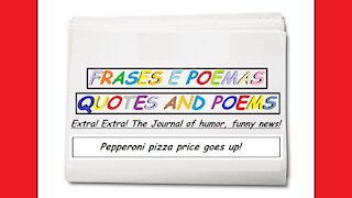 Funny news: Pepperoni pizza price goes up! [Quotes and Poems]