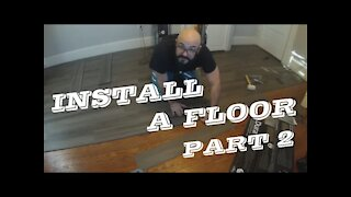How to Install A Floor Part 2