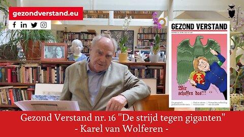 Karel van Wolferen leest voor uit GV nummer 16: De strijd tegen giganten