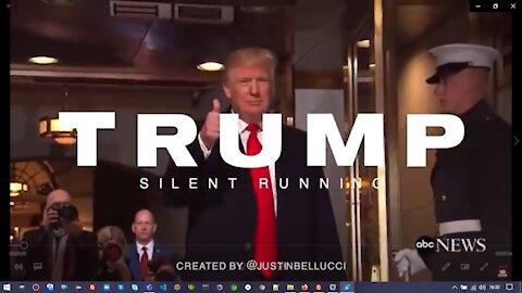 Trump Silent Running -