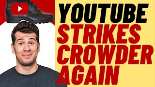 YOUTUBE Hits STEVEN CROWDER With Another Strike - Big Tech Cancel Culture