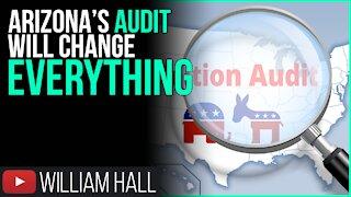Arizona's Audit Will Change EVERYTHING!