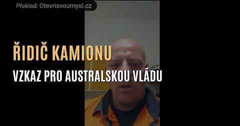 """Vzkaz pro australskou vládu od řidiče kamionu: """"My si naši zemi vezmeme zpět."""""""