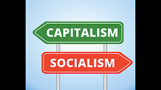 Capitalism vs Socialism...