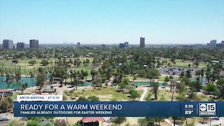 Families ready for a warm Easter weekend