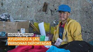 Agosto activista: Darinka lucha por los derechos de los deportados