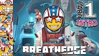 I Can't Breathe   Breathedge   Part 1 Intro   Survival   Adventure   Base Building   Gameplay   PC