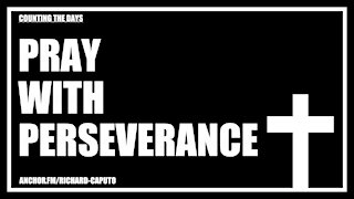 Pray With Perseverance