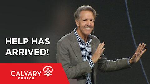 Help Has Arrived! - John 14:15-18 - Skip Heitzig