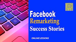 Facebook Remarketing Success Stories