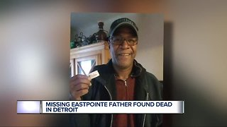 Family has many questions after missing Eastpointe father is found dead in Detroit
