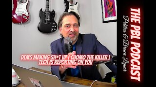 Dems making sh*t up | Cuomo the Killer | Tech is reporting on you