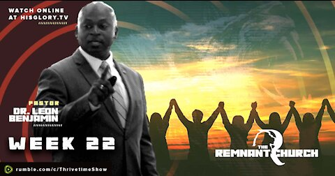 The Remnant Church | God's Plan for the Nation | Week 22