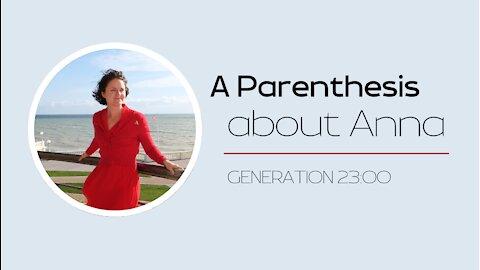 A Parenthesis about Anna