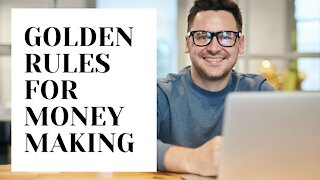 Making Money | The Golden Rules for Business