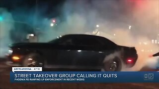 Street takeover group calling a quits
