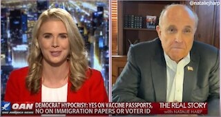 The Real Story - OANN Vaccine Passport with Rudy Giuliani