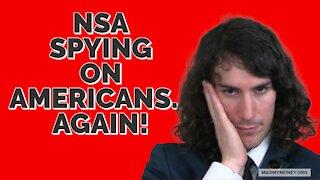 NSA Spying on Americans...Again