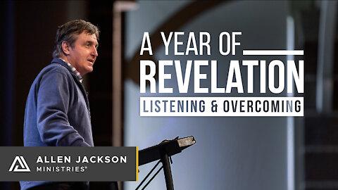 A Year of Revelation: Listening & Overcoming