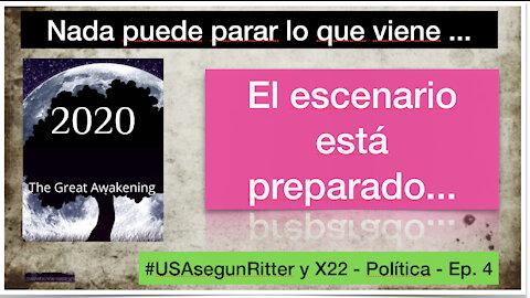 #USAsegunRitter y X22 - Política - Ep. 4