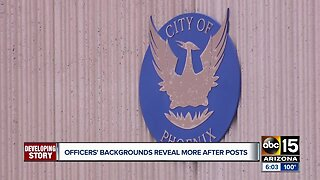 Phoenix officers' backgrounds reveal more after social media posts