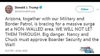 President Trump focuses on Arizona border in tweet