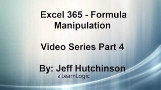 Excel 365 Part 4 - Formula Manipulation