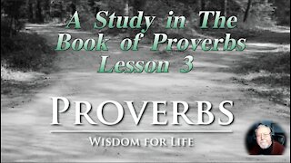 Proverbs, Lesson 3, on Down to Earth But Heavenly Minded Podcast
