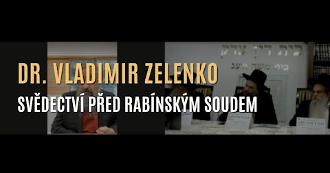"""dr. Vladimir Zelenko svědčí u rady izraelských rabínů zkoumajících otázku mRNA """"vakcín""""."""