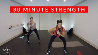 VIBE Strength 4 - 30 Minute Workout