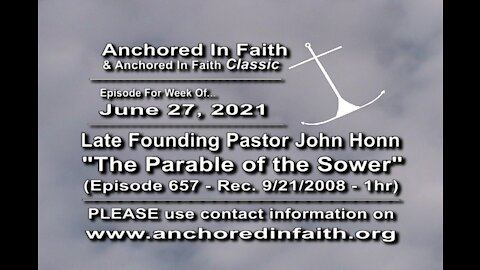 """6/27/2021 AIFGC #657 – Late Pastor John preaching """"The Parable of the Sower"""""""