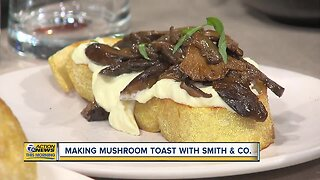 Smith & Co. Mushroom Toast