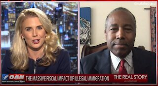 The Real Story - OANN Fiscal Impact of Immigration with Dr. Ben Carson