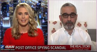 The Real Story OANN - USPS Spy Scandal with Lee Smith