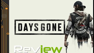 Days Gone Review   Wasted Days
