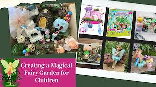Creating a Magical Fairy Garden for Children