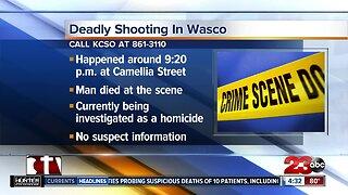 Man dies following shooting in Wasco Tuesday night