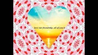 Good morning friends, love our friendship! [Message] [Quotes and Poems]