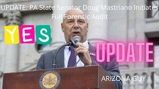 UPDATE: PA State Senator Doug Mastriano Initiates Full Forensic Audit