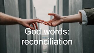 God words: reconciliation