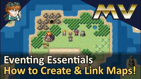 How to Create & Link Maps! RPG Maker MV
