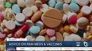 In-Depth: Advice on pain medication and COVID-19 vaccine