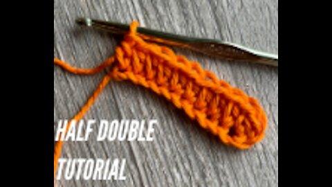 Half Double Crochet Tutorial