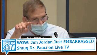 WOW: Jim Jordan Just EMBARRASSED Smug Dr. Fauci on Live TV