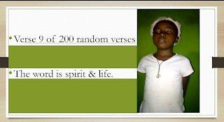 Verse 9 of 200 random verses. Spirit life needs things the spirit wants.