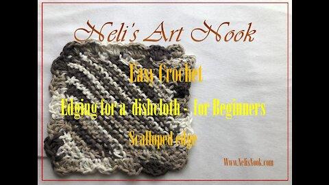 Easy Crochet Edging for a dishcloth - for Beginners - Scalloped edge