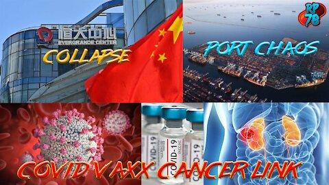 Evergrande Collapse, Shipping Crisis, Covid Vaxx Cancer Connection